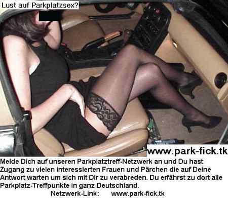 sex anzeige parkplatztreff